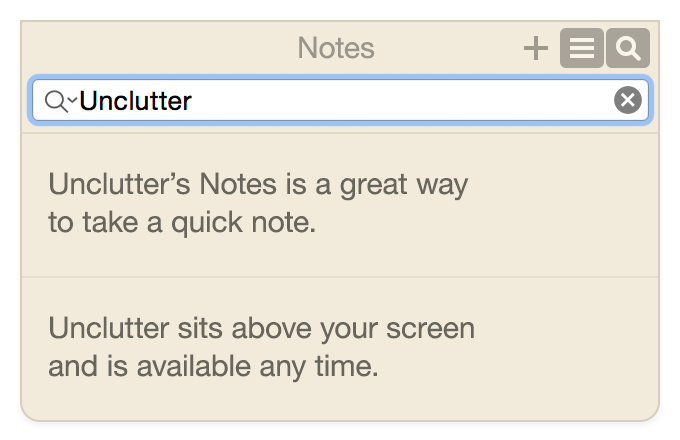 Quickly search your note in the list. Unclutter shows matches as you type.