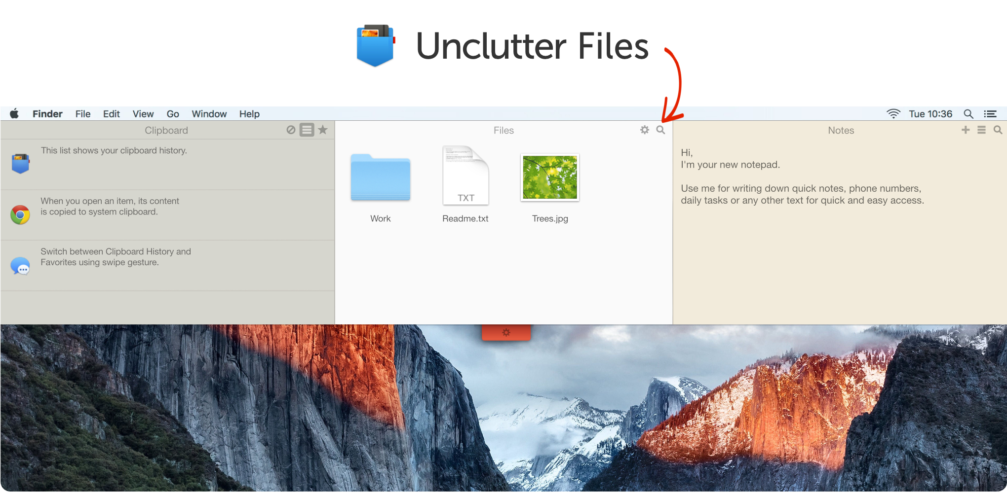 Unclutter Files will help you clean up Mac Desktop and store temporary files on Mac.