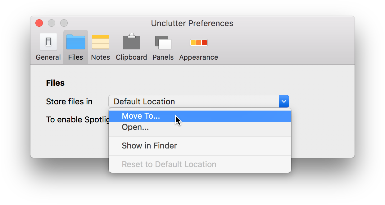 Storage location can be changed for Unclutter Files and Notes. Setup your own folder to enable Spotlight search or auto-sync between Macs.